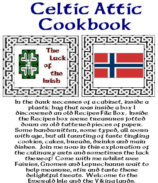 Celtic Attic Cookbook
