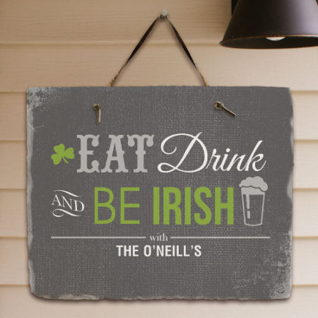 Eat drink and be irish sign