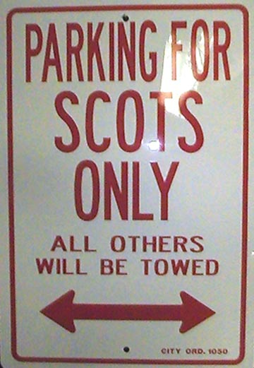 scots parking sign  10 00us 12 quot  x 18 quot   perfect for any scotsman or