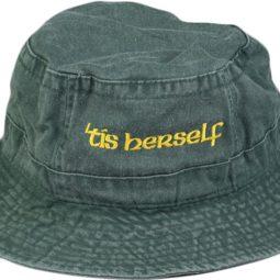 Tis Herself Bucket hat